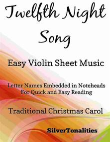 Twelfth Night Song Easy Violin Sheet Music