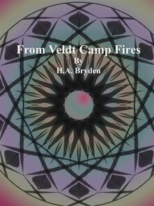 From Veldt Camp Fires