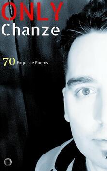 Chanze - ONLY Chanze