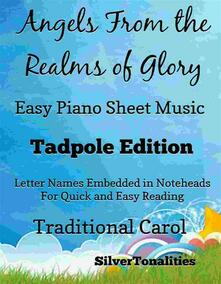 Angels From the Realms of Glory Easy Piano Sheet Music Tadpole Edition