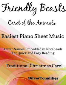 Friendly Beasts the Carol of the Animals Easiest Piano Sheet Music