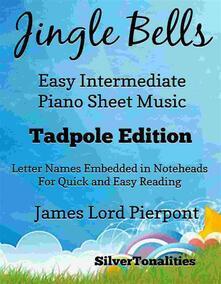 Jingle Bells Easy Intermediate Piano Sheet Music Tadpole Edition