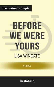 "Summary: ""Before We Were Yours: A Novel"" by Lisa Wingate 