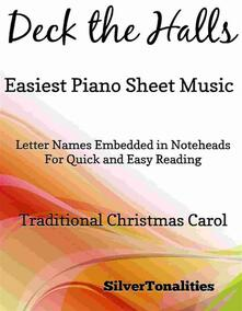 Deck the Hall Easiest Piano Sheet Music