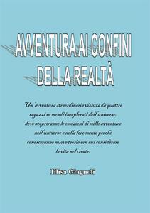 Avventura ai confini della realtà - Elisa Giagnoli - copertina