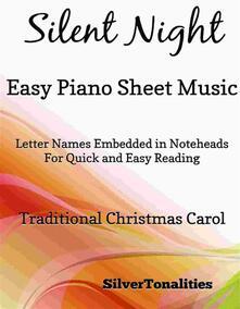 Silent Night Easy Piano Sheet Music