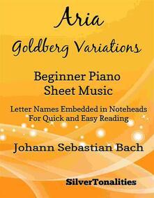 Aria Goldberg Variations BWV 988 Beginner Piano Sheet Music