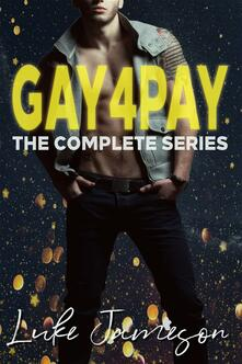 GAY4PAY: The Complete Series