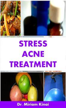 Stress Acne Treatment