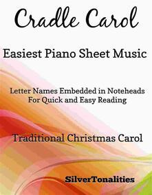 Cradle Carol Easiest Piano Sheet Music