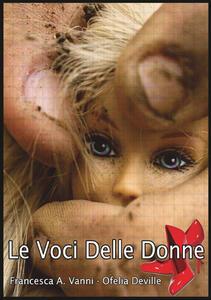 Le voci delle donne - Francesca A. Vanni,Ofelia Deville - copertina