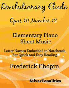 Revolutionary Etude Opus 10 Number 12 Elementary Piano Sheet Music