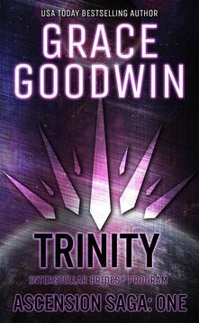 Trinity: Ascension Saga: Books 1-3: Interstellar Brides®: Ascension Saga