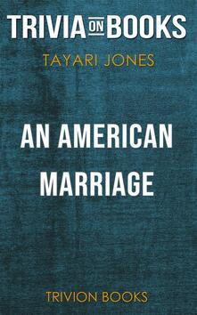 An American Marriage by Tayari Jones (Trivia-On-Books)