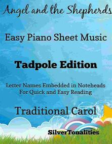 The Angel and the Shepherds Easy Piano Sheet Music Tadpole Edition