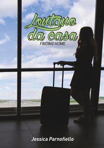 Lontano da casa - Jessica Parnofiello - copertina