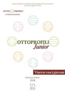 Ottoprofili junior. L'antica filosofia cinese alla base della tipologia non convenzionale e più sconvolgente che mai - Katerina Kratka - copertina