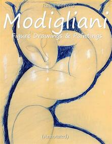 Modigliani: Figure  Drawings & Paintings (Annotated)