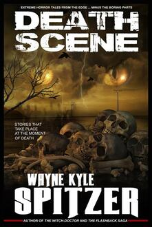 Death Scene   Stories That Take Place at the Moment of Death