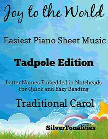 Joy to the World Easy Piano Sheet Music Tadpole Edition