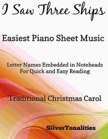 I Saw Three Ships Easiest Piano Sheet Music