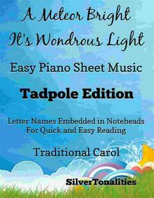 A Meteor Bright Its Wondrous Light Easy Piano Sheet Music Tadpole Edition