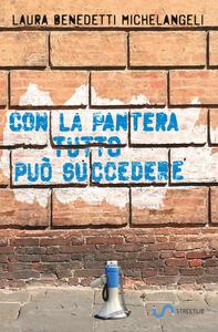 Con la pantera tutto può succedere - Laura Benedetti Michelangeli - copertina