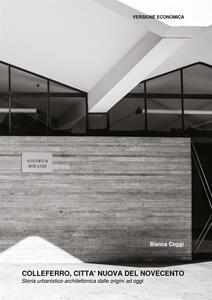 Colleferro, città nuova del Novecento. Storia urbanistico-architettonica dalle origini ad oggi - copertina
