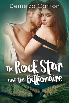The Rock Star and the Billionaire