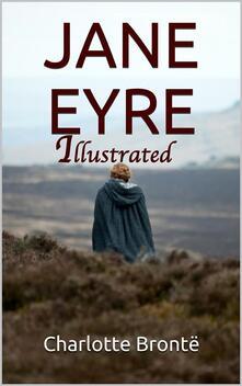 Jane Eyre - Illustrated