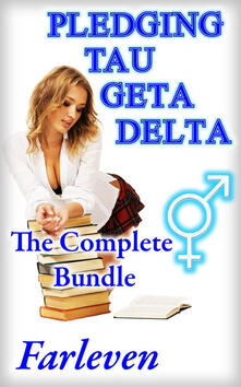 Pledging Tau Geta Delta - The Complete Bundle