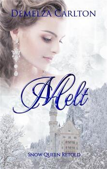 Melt - Snow Queen Retold