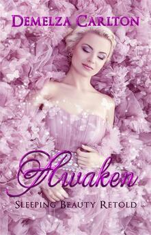 Awaken - Sleeping Beauty Retold