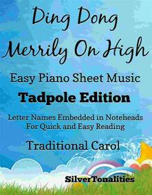Ding Dong Merrily On High Easy Piano Sheet Music Tadpole Edition