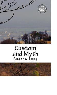 Custom and Myth