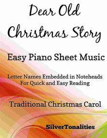 Dear Old Christmas Story Easy Piano Sheet Music