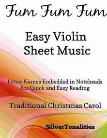Fum Fum Fum Easy Violin Sheet Music