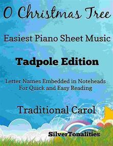O Christmas Tree Easiest Piano Sheet Music Tadpole Edition