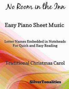 No Room in the Inn Easy Piano Sheet Music