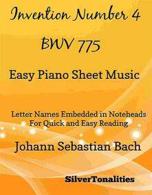 Invention Number 4 Bwv 775 Easy Piano Sheet Music