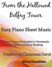 From the Hallowed Belfry Tower Easy Piano Sheet Music