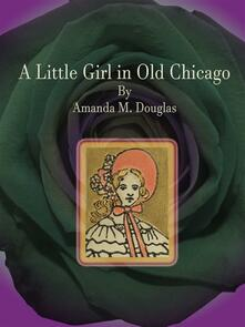 A Little Girl in Old Chicago