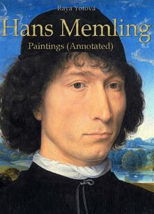 Hans Memling: Paintings (Annotated)
