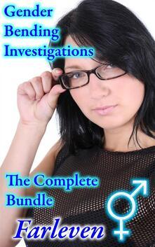 Gender Bending Investigations - The Complete Bundle