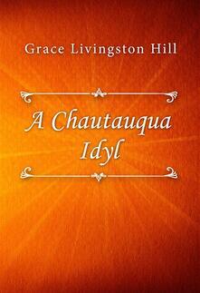 A Chautauqua Idyl