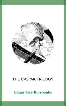 The Caspak Trilogy