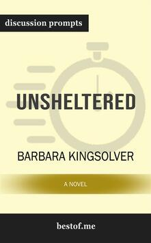 """Summary: """"Unsheltered: A Novel"""" by Barbara Kingsolver 
