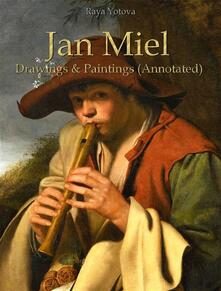 Jan Miel: Drawings & Paintings (Annotated)