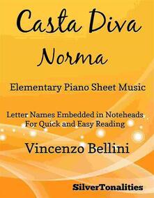 Casta Diva Elementary Piano Sheet Music