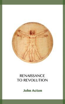 Renaissance to Revolution